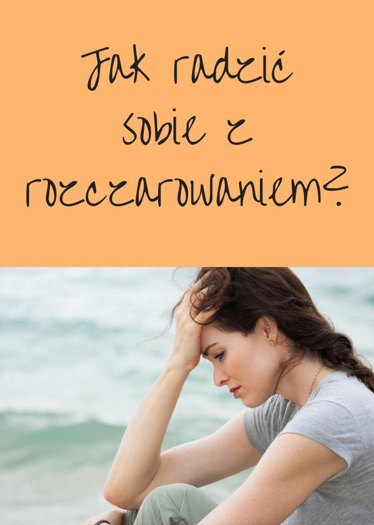 Jak radzić sobie z rozczarowaniem- (1)